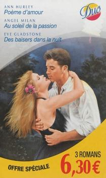 Poème d'amour  Au soleil de la passion  Des baisers dans la nuit - EveGladstone