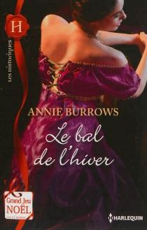 Le bal de l'hiver - AnnieBurrows