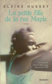 La petite fille de la rue Maple - ElaineHussey
