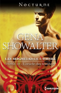 L'oracle des ténèbres : les seigneurs de l'ombre - GenaShowalter
