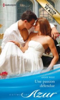 Une passion défendue - AnnieWest