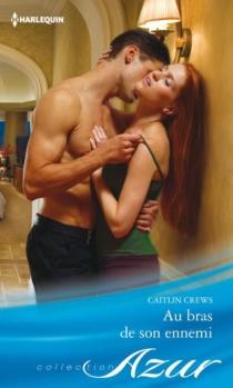 Au bras de son ennemi - CaitlinCrews