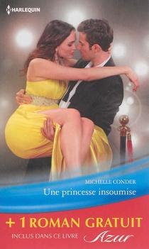 Une princesse insoumise| Un mariage en Toscane - MichelleConder