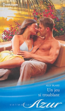 Un jeu si troublant - AllyBlake