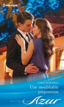 Une inoubliable proposition - CarolMarinelli