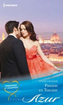Passion en Toscane - LynneGraham