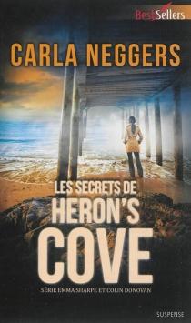 Les secrets de Heron's Cove : Emma Sharpe et Colin Donovan - CarlaNeggers