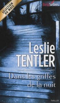Dans les griffes de la nuit - LeslieTentler