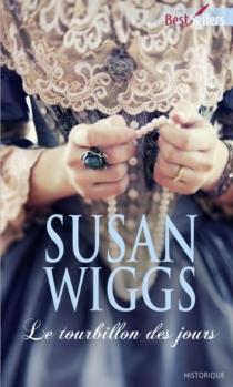 Le tourbillon des jours - SusanWiggs