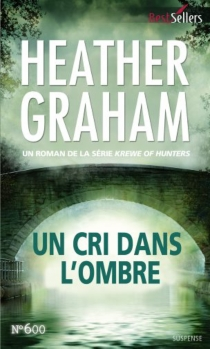 Un cri dans l'ombre : krewe of hunters - Heather Graham