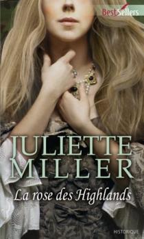 La rose des Highlands - JulietteMiller
