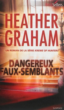 Dangereux faux-semblants : krewe of hunters - Heather Graham