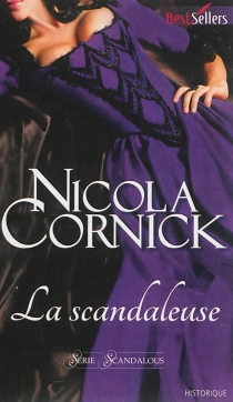 La scandaleuse : scandalous - NicolaCornick