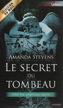 Le secret du tombeau : the Graveyard queen - Amanda Stevens
