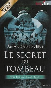 Le secret du tombeau : the Graveyard queen - AmandaStevens