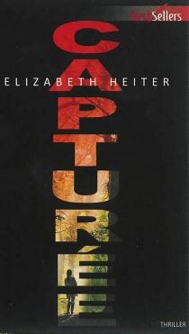 Capturée - ElizabethHeiter