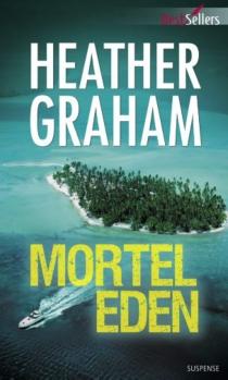 Mortel Eden - HeatherGraham