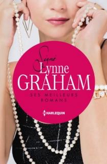 Signé Lynne Graham : ses meilleurs romans - LynneGraham