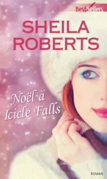 Noël à Icicle Falls - SheilaRoberts