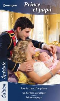 Prince et papa - RayeMorgan