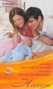 Deux anges et un papa| L'héritier des Huntington - SusanMeier