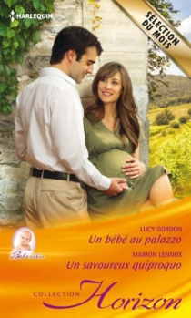 Un bébé au palazzo : bébé câlin| Un savoureux quiproquo - LucyGordon