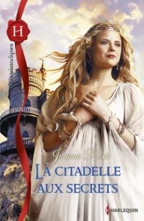La citadelle aux secrets - JoanneRock