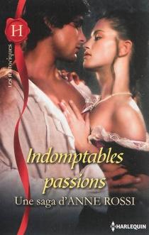 Indomptables passions - AnneRossi