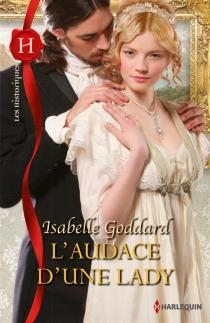 L'audace d'une lady - IsabelleGoddard
