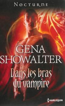 Dans les bras du vampire - GenaShowalter