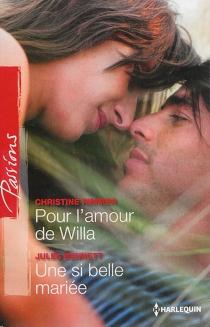 Pour l'amour de Willa| Une si belle mariée - JulesBennett