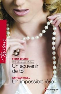 Un souvenir de toi : les perles Ambrosi| Un impossible rêve - FionaBrand
