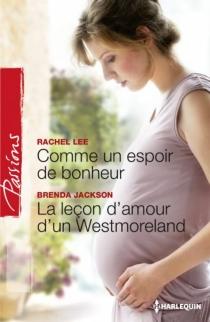 Comme un espoir de bonheur| La leçon d'amour d'un Westmoreland - BrendaJackson