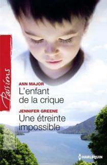 L'enfant de la crique| Une étreinte impossible - JenniferGreene