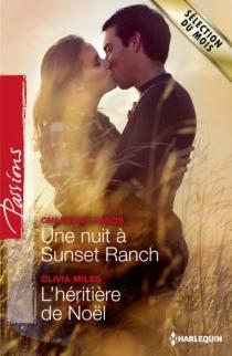 Une nuit à Sunset Ranch| L'héritière de Noël - OliviaMiles
