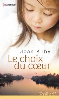 Le choix du coeur - JoanKilby