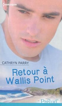 Retour à Wallis Point - CathrynParry