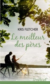 Le meilleur des pères - KrisFletcher
