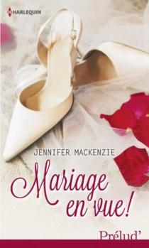 Mariage en vue ! - JenniferMcKenzie
