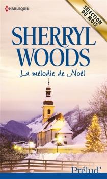 La mélodie de Noël - SherrylWoods