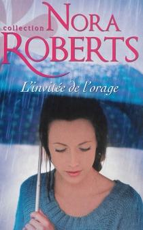 L'invitée de l'orage - NoraRoberts