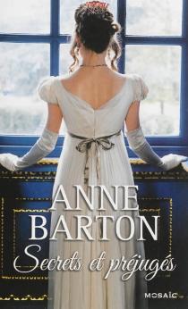 Secrets et préjugés - AnneBarton