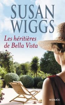 Les héritières de Bella Vista - SusanWiggs