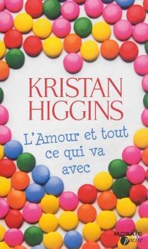 L'amour et tout ce qui va avec - KristanHiggins