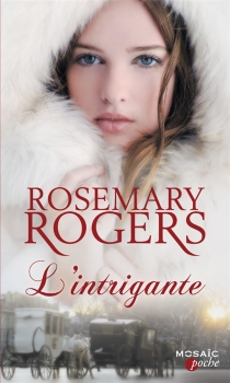 L'intrigante - Rosemary Rogers