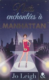 Nuits enchantées à Manhattan - JoLeigh