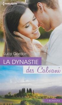 La dynastie des Calvani - LucyGordon