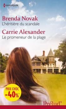 L'héritière du scandale| Le promeneur de la plage - CarrieAlexander