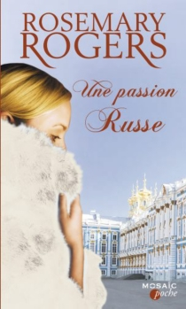 Une passion russe - RosemaryRogers
