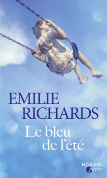 Le bleu de l'été - EmilieRichards